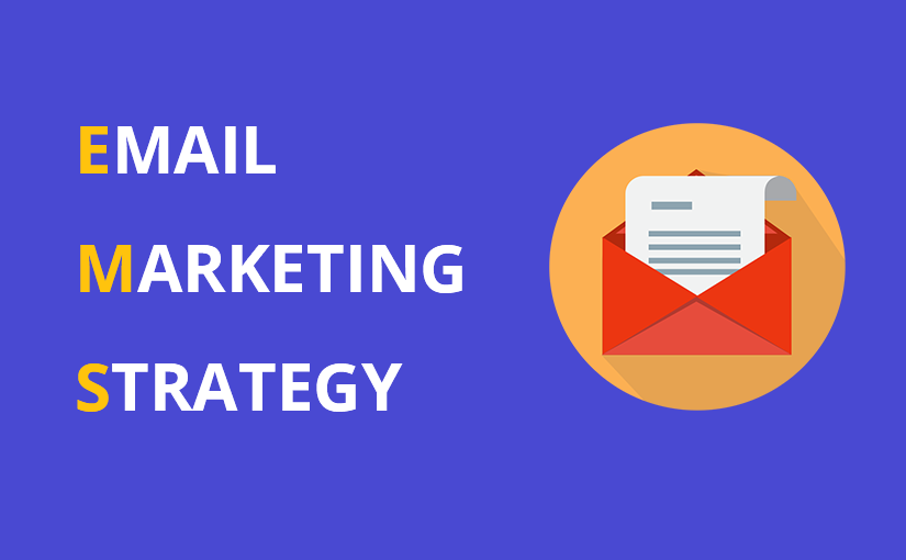 Your business needs an email marketing strategy